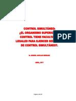 Control Simultáneo - El Organismo Superior de Control, Tiene Facultades Para Ejercer El Control Simultáneo.
