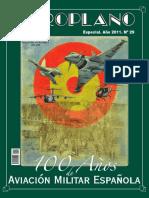 """Criado Portal, Francisco Javier et Altri (Directores).100 años de la Aviación Militar Española.Número especial de la Revista """"Aeroplano"""",Madrid. Año 2011. Nº 29."""
