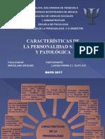 Características de La Personalidad Sana y Patológica