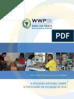 Pesquisa Nacional Sobre a População de Rua Relato de Uso WWP PORT