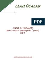 Nasıl Savaşmalı 1.CİLT - Abdullah Öcalan