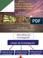 Grupo Giedu - Epistemología Configurativa y Educación Decolonial. Lineas y Temas de Investigación