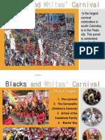 Blacks and Whites' Carnival