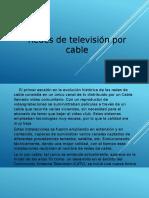 Redes de Tv Por Cable