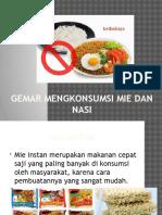 Gemar Mengkonsumsi Mie Dan Nasi