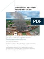 Al Menos Seis Muertos Por Explosiones en La Zona Industrial de Cartagena
