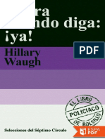 Corra Cuando Diga  ¡Ya! - Hillary Waugh