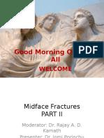 Midface Fractures PART II