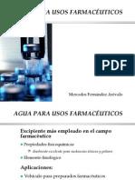 AGUA PARA USOS FARMACÉUTICOS  Por Mercedes Fernández Arévalo