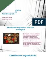 Distribuția Și Logistica Produselor Bio În România