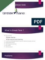 Break Fare