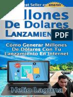 Millones de Dolares Con Lanzami - Helio Laguna