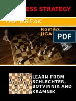 Roman Jiganchine -The Break Learn From Schlechter Botvinnik and Kramnik