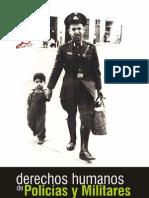 Derechos Humanos del Personal Policial y Militar, julio 2010