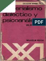 Reich Wilhelm - Materialismo Dialectico Y Psicoanalisis