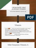 Uji Kualitatif Obat Golongan Vitamin