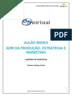 ADM. PRODUÇÃO, ESTRATÉGIA E MARKETING