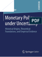 Sauter - Monetary Policy Under Uncertainty; Historical Origins, Theoretical Foundations, And Empirical Evidence (2014)