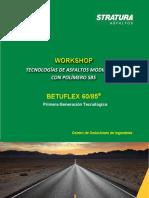 Workshop Tecnologias de Asfaltos Modificados Com Polímeros Sbs La Paz Versão Final Em Espanhol