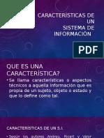 Caracteristicas de Un Sistema de Informacion