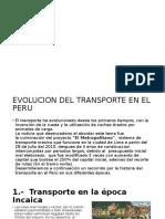 Evolucion Del Transporte en El Peru