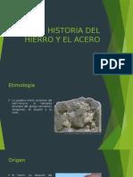Historia Del Hierro y El Acero