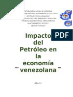 Trabajo de Socio Politica. Impacto Del Petroleo en La Economia Venezolana