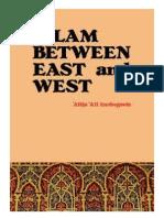 Islam Between East and West by Alija Izetbegović
