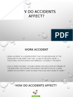 How Do Accidents Affect..