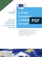 A União Económica e Monetária e o Euro