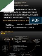 Factores de Riesgo Asociados Al Acoso Escolar en Estudiantes de Educación Secundaria Del Colegio Nacional Víctor Larco Herrera