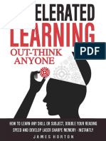 Accelerated Learning How to Learn Any Skill or Subject