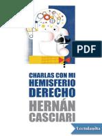 Charlas con mi hemisferio derecho - Hernan Casciari.pdf