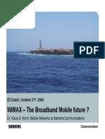 WiMAX-The Broadband Mobile Future-Presentation(2)