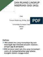 Definisi & Ruang Lingkup Ilmu Konserfasi Gigi (Prof. Tri)