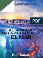El Medico Brujo y La Ciudad Bajo El Mar - Obispo Samuel Vagalas Kanco