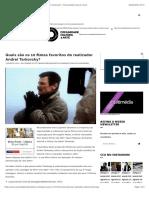 Quais são os 10 filmes favoritos do realizador Andrei Tarkovsky? – Comunidade Cultura e Arte