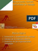 Desarrollo Personal, Carrera Laboral y Comunidad de Trabajo