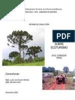 Proyecto Araucaria XXI.Estudio sobre ecoturismo en el corredor verde:informe de consultoría.Argentina