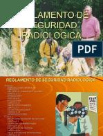 REGLAMENTO DE SEGURIDAD RADIOLOGICA.ppt