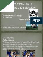 Rotacion Futbol de Salon.pptx