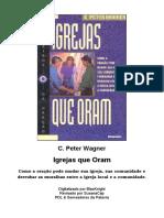 C. Peter Wagner - Igrejas que oram.doc