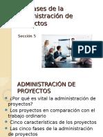 Las Fases de La Administración de Proyectos Secc.5