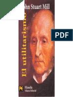 [S10] Stuart, J. S. (2002). Capítulos 1, 2 y 3 de El utilitarismo
