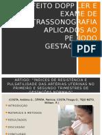 Efeito Dopp Ler e Exame de Ultrassonografia Aplicados