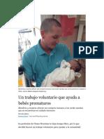 Un trabajo voluntario que ayuda a bebés prematuros