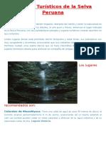 Lugares Turísticos de La Selva Peruana