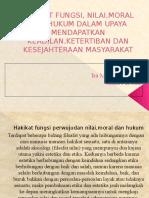 Hakikat Fungsi, Nilai,Moral Dan Hukum Dalam Upaya