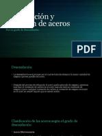 -Equipo 3- Unidad 4 (4.3) Clasificación y Selección de Aceros Por Su Grado de Desoxidacion