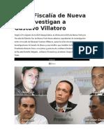DEA y Fiscalía de Nueva York Investigan a Gustavo Villatoro